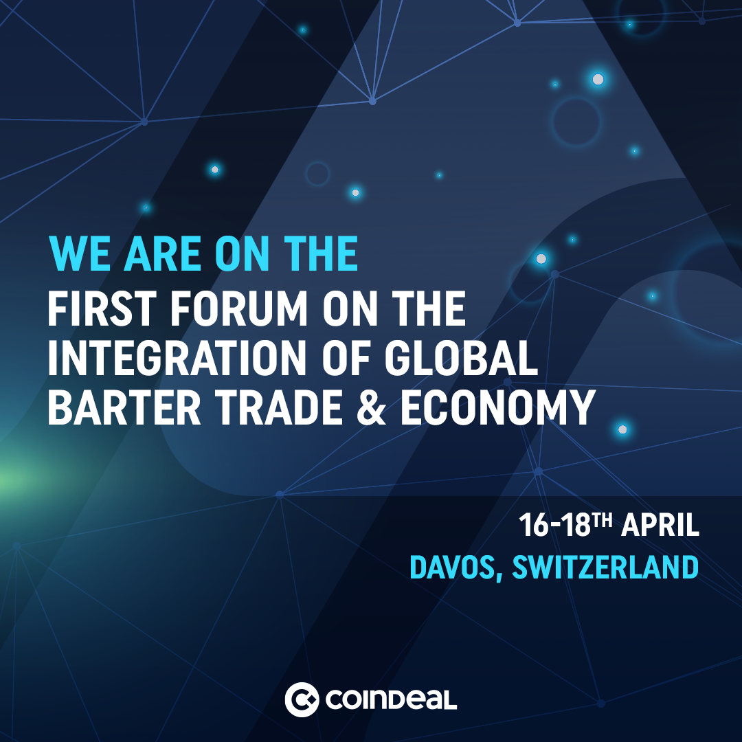 CoinDeal on Trade & Economy Forum in Switzerland