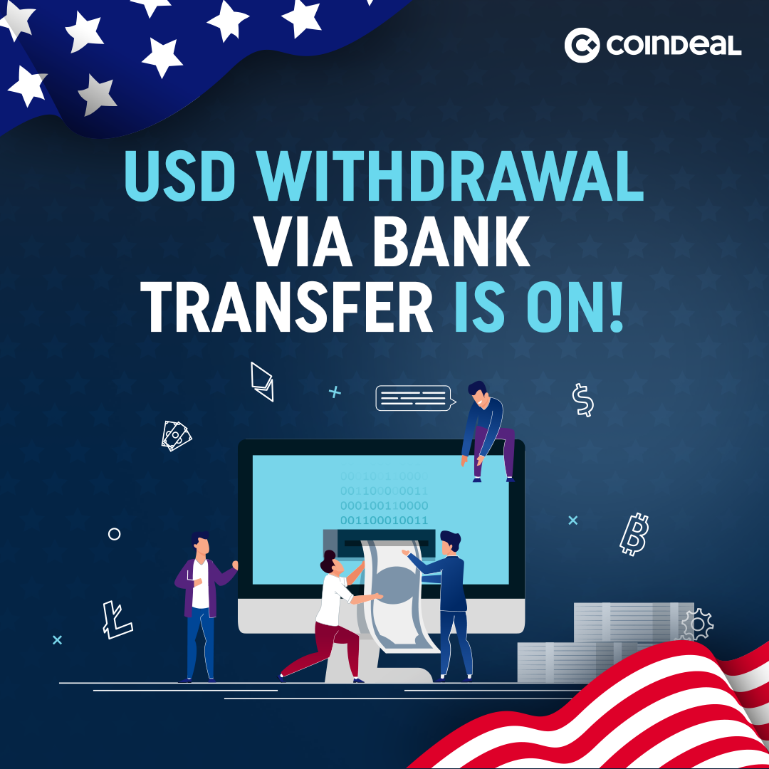 The new possibility of withdrawing USD