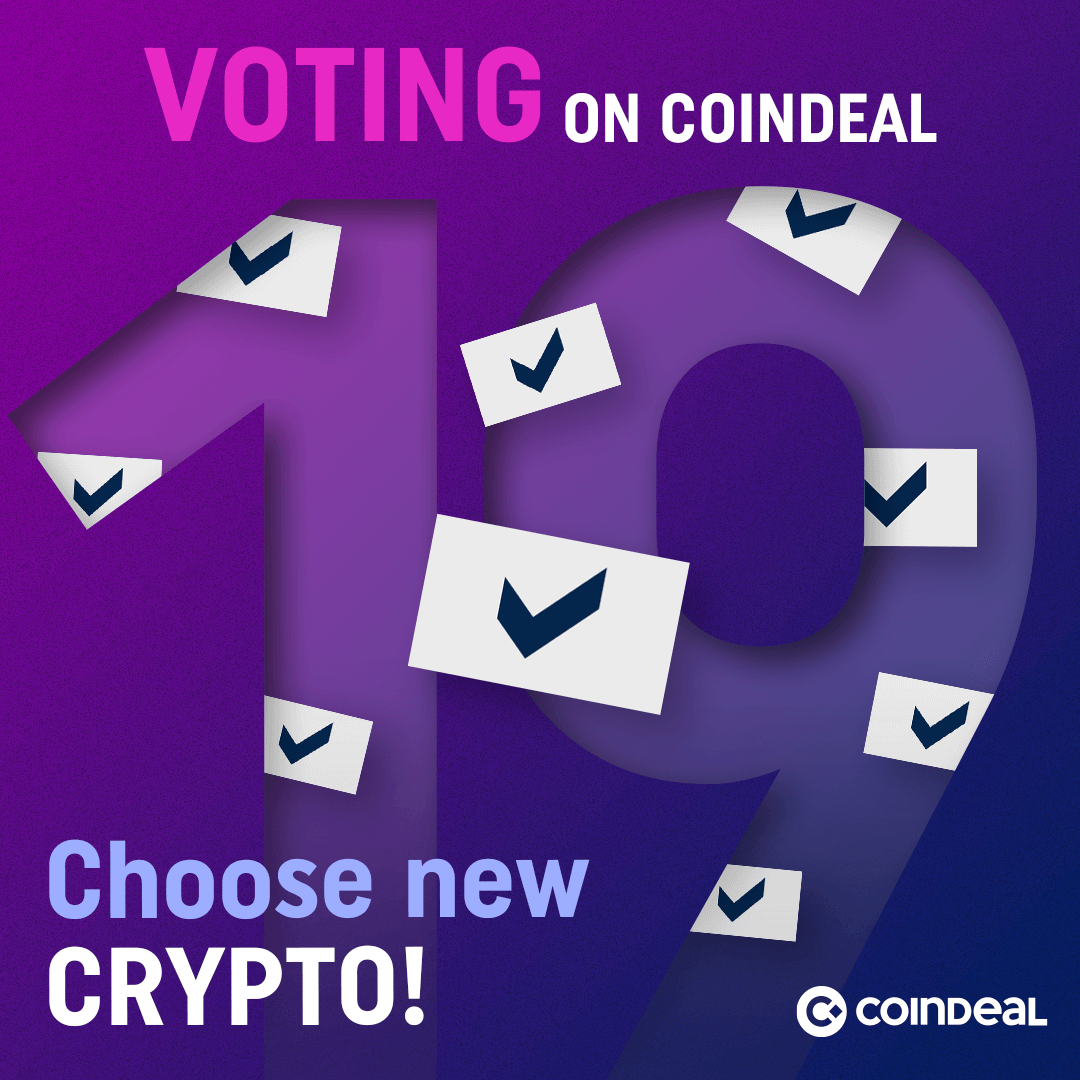 New voting on CoinDeal just start!