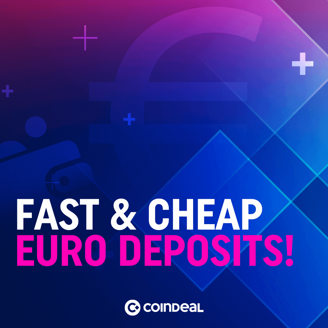 Check our cheap and fast Euro deposits!