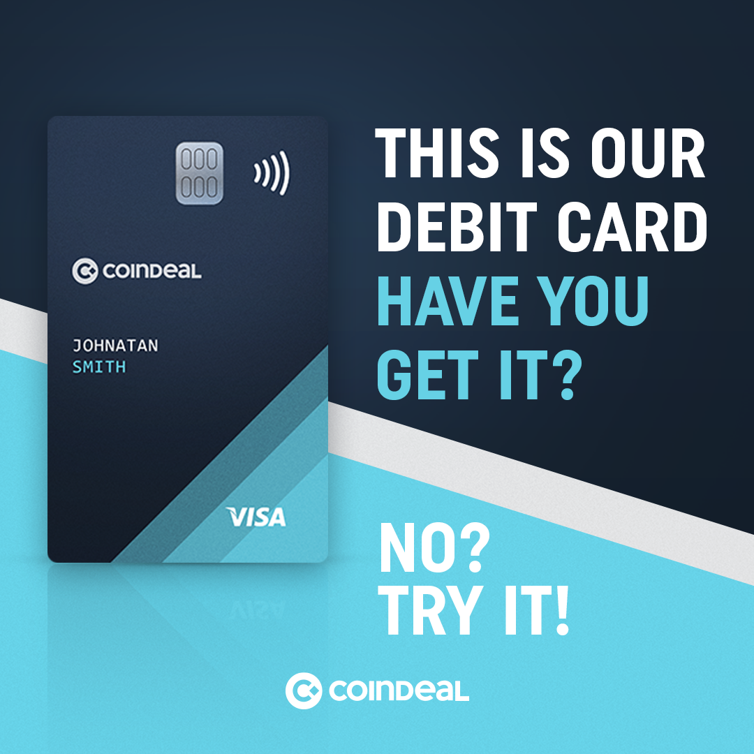 Get your free CoinDeal Crypto Debit Card