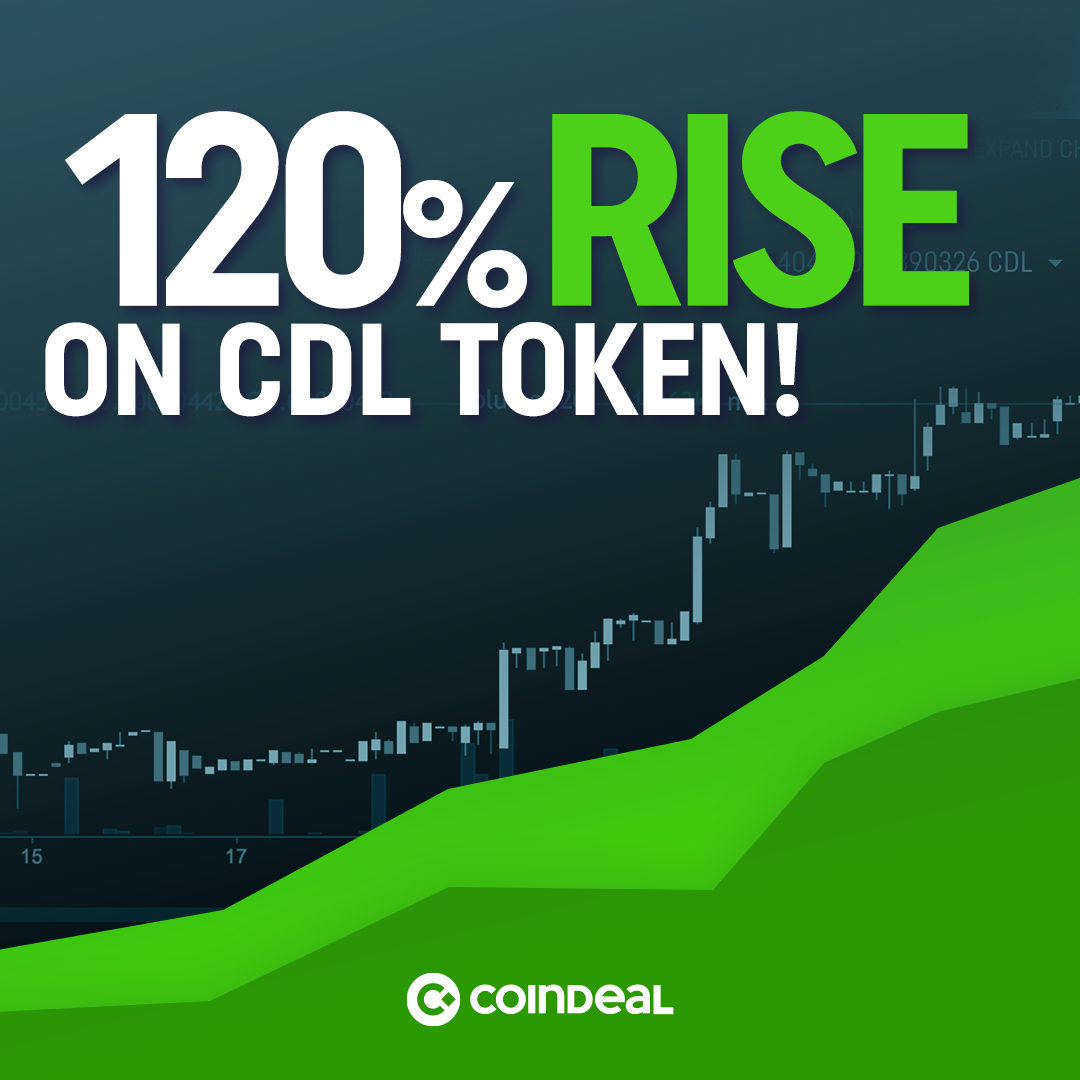 120% rise on CoinDeal Token!