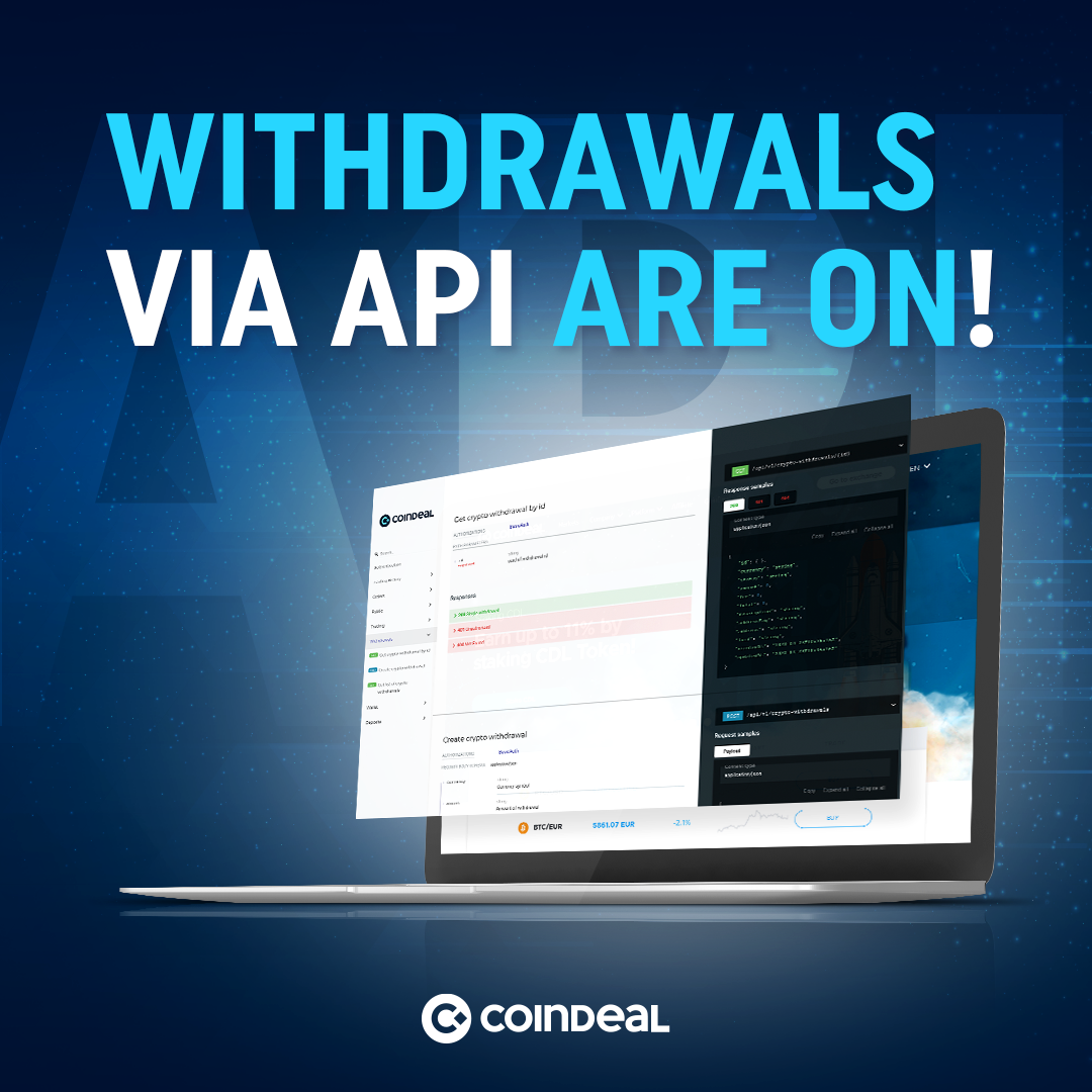 Withdrawals via API are on!