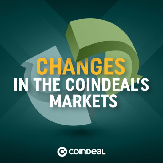 Changes on the CoinDeal's markets